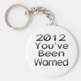 2012 Youve Been Warned Basic Round Button Key Ring