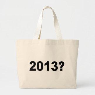 2013? TOTE BAG