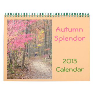 "2013 Calendar,""Autumn Splendor"" Calendars"