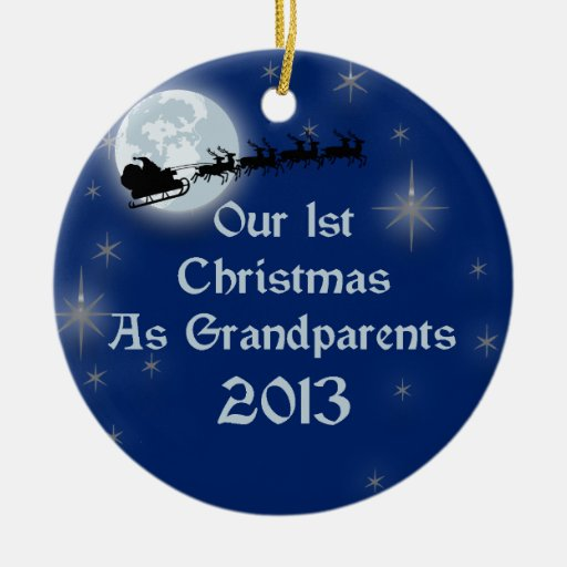 2013 Our 1st Christmas As Grandparents Christmas Ornament