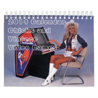 2014 Calendar:  Chicks and Vintage Arcade Games Calendars