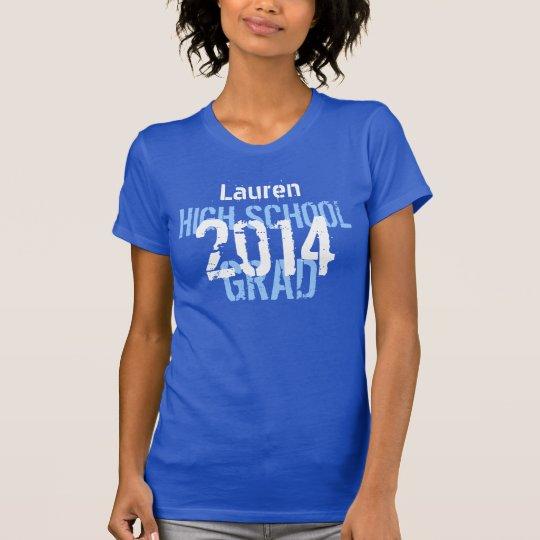 2014 or Any Year High School Grad Royal Blue T-Shirt