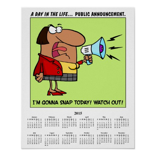 2015 Calendar Stressed Employee Posters
