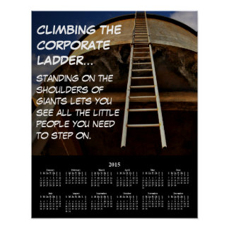 2015 Demotivational Calendar Corporate Ladder Posters