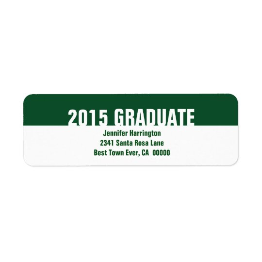 2015 or Any Year Green White Graduation B23 Return Address Label