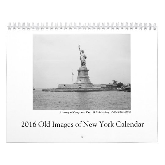 2016 Old Images of New York Calendar