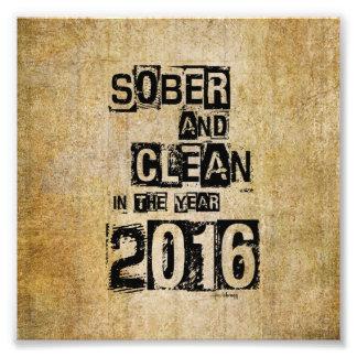 2016: Sober & Clean (12 step drug & alcohol free) Art Photo