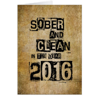 2016: Sober & Clean (12 step drug & alcohol free) Note Card