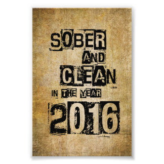 2016: Sober & Clean (12 step drug & alcohol free) Photo Art