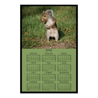 2016 Standing Squirrel Calendar Poster