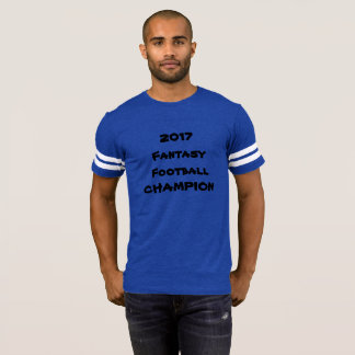2017 Fantasy Football Champion T-shirt