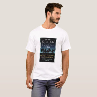 2017 Total Solar Eclipse - Mount Pleasant, SC T-Shirt