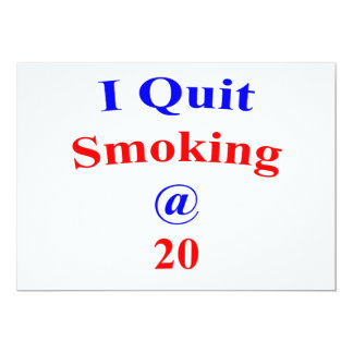"20  I Quit Smoking 5"" X 7"" Invitation Card"