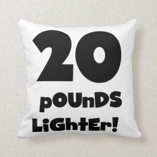 20 Pounds Lighter Cushion