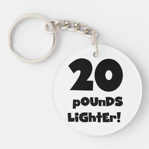 20 Pounds Lighter Acrylic Keychain