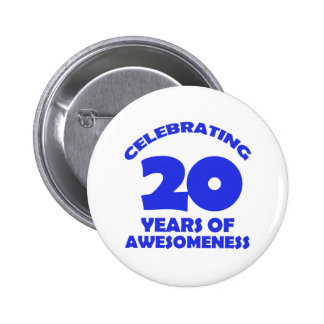 20 YEARS OLD BIRTHDAY DESIGNS 6 CM ROUND BADGE
