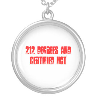 212 Degrees and Certified HOT Round Pendant Necklace