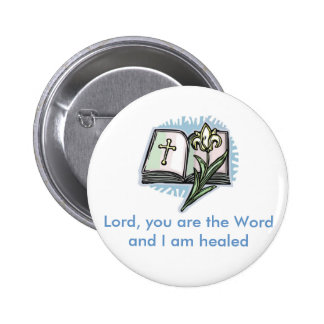 21566246 1 Lord you are the Word and I am healed Pin