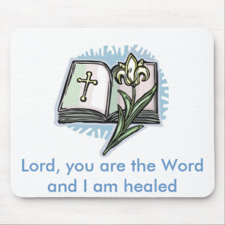 21566246[1] Lord, you are the Word and I am healed Mouse Pad