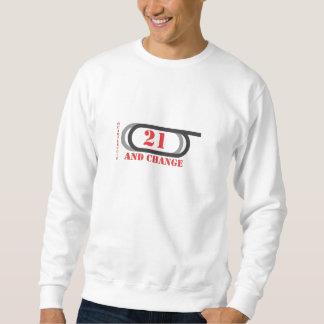 21 and change horseracing sweatshirt