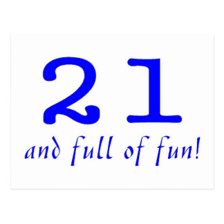 21 And Full Of Fun Blue Post Card