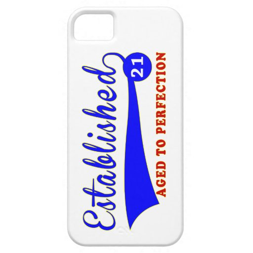 21 Birthday Aged To Perfection iPhone 5 Cover