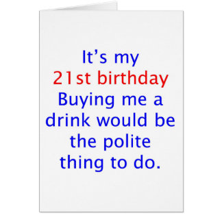 21 buy me a drink greeting card