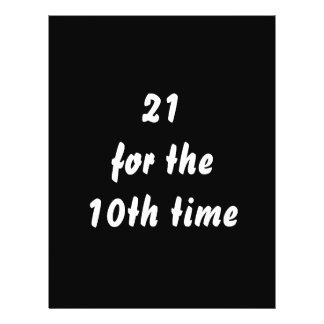 21 for the 10th time. 30th Birthday. Black White Flyer Design