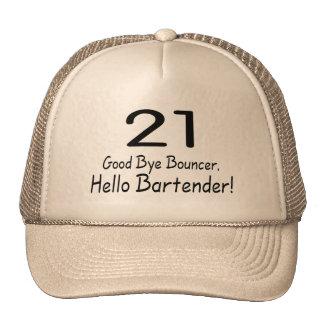 21 Good Bye Bouncer Hello Bartender (Blk) Cap