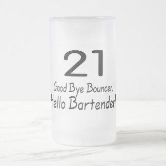 21 Good Bye Bouncer Hello Bartender (Blk) Frosted Glass Mug