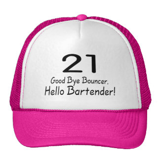 21 Good Bye Bouncer Hello Bartender Blk Hats