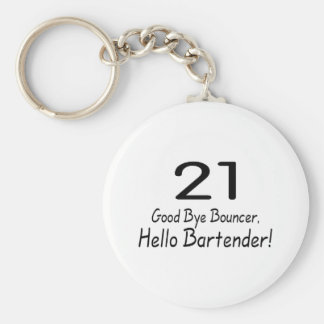 21 Good Bye Bouncer Hello Bartender Blk Key Chains