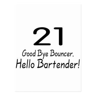 21 Good Bye Bouncer Hello Bartender (Blk) Postcard
