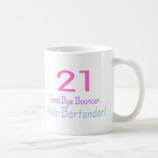 21 Good Bye Bouncer Hello Bartender (Color) Classic White Coffee Mug