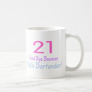 21 Good Bye Bouncer Hello Bartender (Color) Basic White Mug