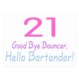 21 Good Bye Bouncer Hello Bartender (Color) Postcard