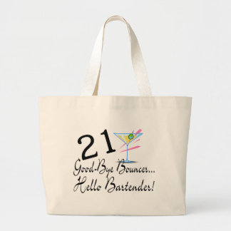 21 Good Bye Bouncer Hello Bartender Jumbo Tote Bag
