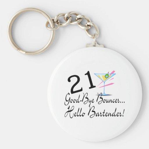 21 Good Bye Bouncer Hello Bartender Key Chain