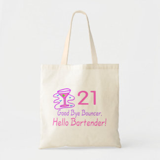 21 Good Bye Bouncer Hello Bartender (Pink)