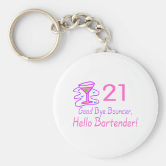 21 Good Bye Bouncer Hello Bartender (Pink) Basic Round Button Key Ring