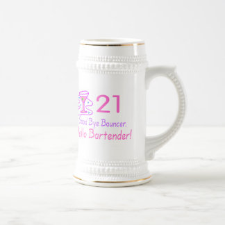 21 Good Bye Bouncer Hello Bartender (Pink) Beer Steins