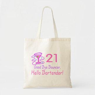 21 Good Bye Bouncer Hello Bartender (Pink) Budget Tote Bag