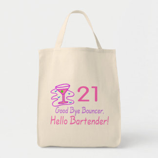 21 Good Bye Bouncer Hello Bartender (Pink) Grocery Tote Bag