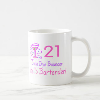 21 Good Bye Bouncer Hello Bartender Pink Mug