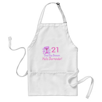 21 Good Bye Bouncer Hello Bartender (Pink) Standard Apron