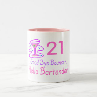 21 Good Bye Bouncer Hello Bartender (Pink) Two-Tone Mug