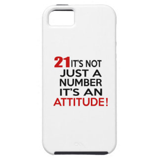 21 it's not just a number it's an attitude tough iPhone 5 case