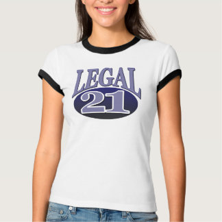 21 & Legal Birthday T-Shirt