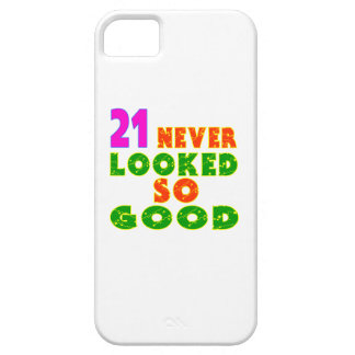 21 Never Looked So Good Birthday Designs iPhone 5 Cover