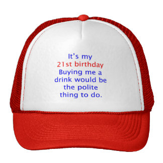 21 Polite thing to do Mesh Hats